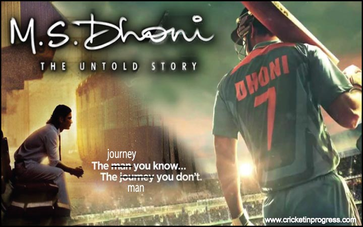 M S DHONI – The Journey you know, the man you don't